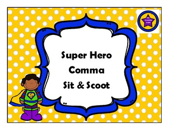 Super Hero Comma Sit & Scoot