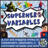 Super Hero Controls and Variables