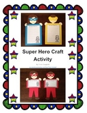 Super Hero Craft Activity