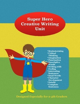 Super Hero Creative Writing Unit