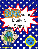Super Hero Daily 5 Signs