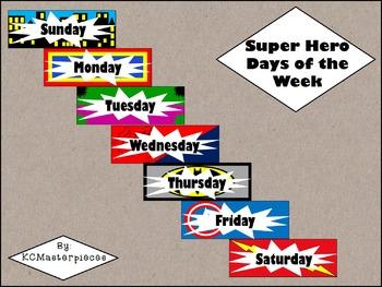 Super Hero Days of the Week