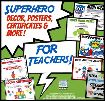 Super Hero Decor for Your Classroom! {posters, certificate