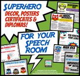 Super Hero Decor for your Speech Room   Posters, Certifica
