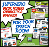 Super Hero Decor for your Speech Room! {posters, certificates & diplomas!}