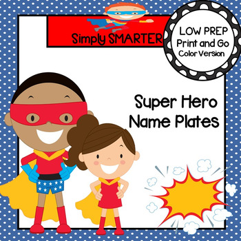 Super Hero Themed Desk Name Plates with Alphabet and Numbers (1-20)