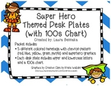 Super Hero Desk Plates w/ 100s Chart