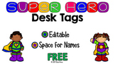 Super Hero Desk Tags