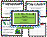 Super Hero Editable Parent / Teacher Conference Reminders, Posters, & Sign-In