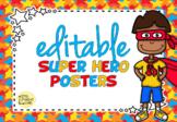 Super Hero Editable Posters