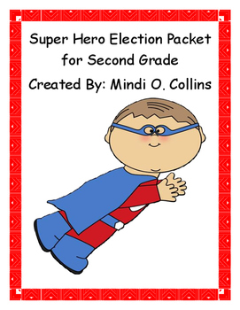 Super Hero Election Packet for Second Grade