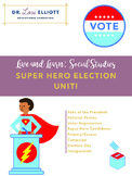 Super Hero Election Unit