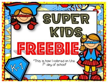 Super Hero FREEBIE: This is how I colored on the 1st Day o