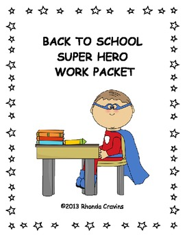 Super Hero First Day of School / Back to School Work Packet
