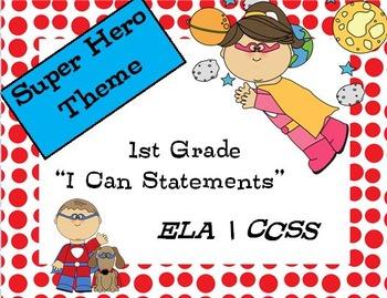 "Super Hero First Grade ELA ""I can"" posters"