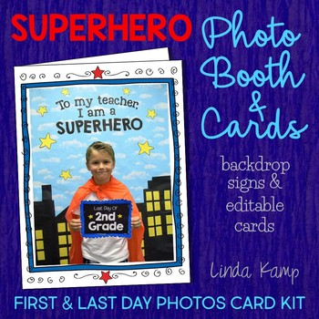First & Last Day of School Superhero Photo Booth & Editable Keepsake Cards
