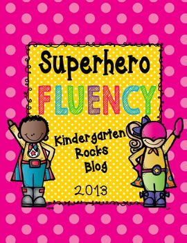 Super Hero Fluency