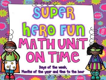 Super Hero Fun {Math Unit on Time}