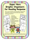 Super Hero Graphic Organizers for Reading Response