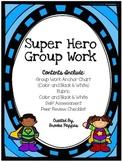 Super Hero Group Work