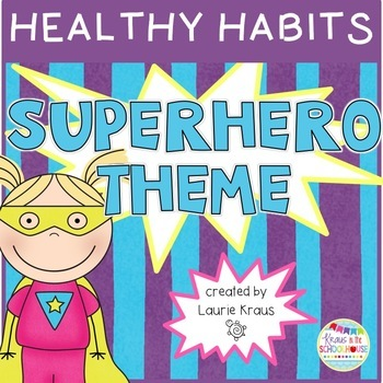 Superhero Theme: Healthy Habits