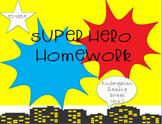 Super Hero Homework