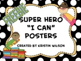 Super Hero I Can Posters
