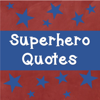 Super Hero Inspiration Quotes Posters (NO images)
