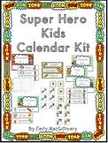 Super Hero Kids Calendar Kit