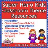 Super Hero Kids Classroom Theme Resources Bundle