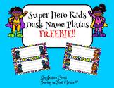 Super Hero Kids Desk Name Plates - Freebie!!