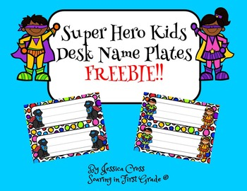 Super Hero Kids Desk Name Plates - Freebie!!