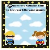 Super Hero Kids I know my ABC's club