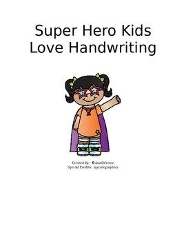 Super Hero Kids Love Handwriting