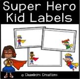 Super Hero Kids Themed Classroom Labels!