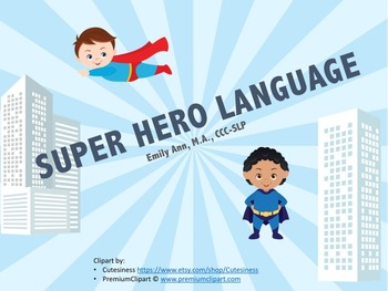 Super Hero Language: Topic Cards, WH Questions, Following