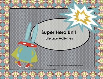 Super Hero- Literacy Activities CCSS Aligned