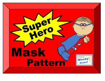 Super Hero Mask Pattern FREEBIE to create for display with writing activities