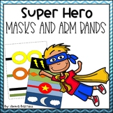 Super Hero Masks and Arm Bands