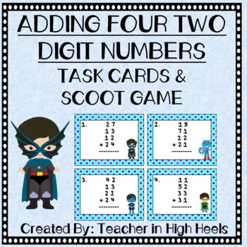 Super Hero Math: Adding Four Two-Digit Numbers