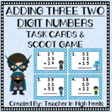 Adding Three Two-Digit Numbers Task Cards/SCOOT Game