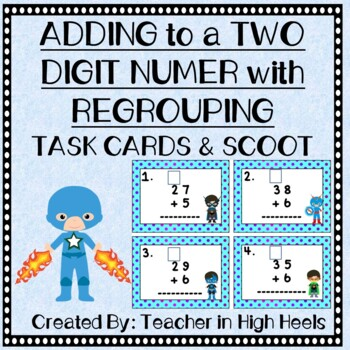 Super Hero Math: Adding to a Two Digit Number with Regrouping