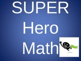 Super Hero Math (Math Facts)