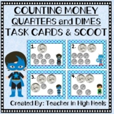 Super Hero Math: Money- Counting Dimes and Quarters