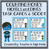 Super Hero Math: Money- Counting Nickels and Dimes
