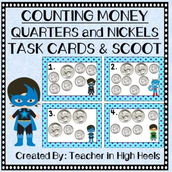 Super Hero Math: Money- Counting Nickels and Quarters