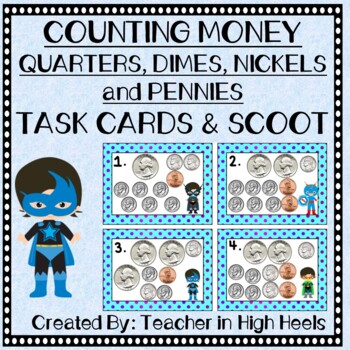 Super Hero Math: Money- Counting Pennies, Nickels, Dimes, Quarters