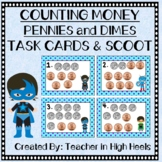 Super Hero Math: Money- Counting Pennies and Dimes