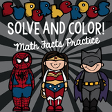 Super Hero Math Solve and Color