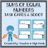 Sums of Equal Numbers Task Cards/SCOOT Game